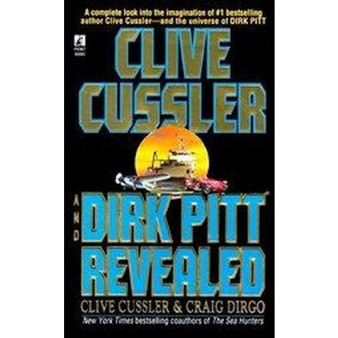 Clive Cussler and Dirk Pitt Revealed (Reissue) (Paperback)