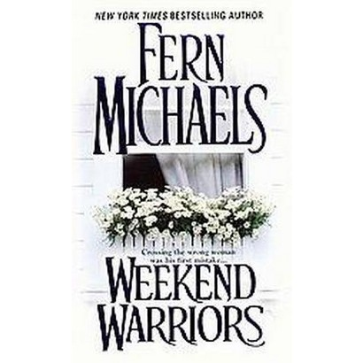 Weekend Warriors (Reprint) (Paperback)