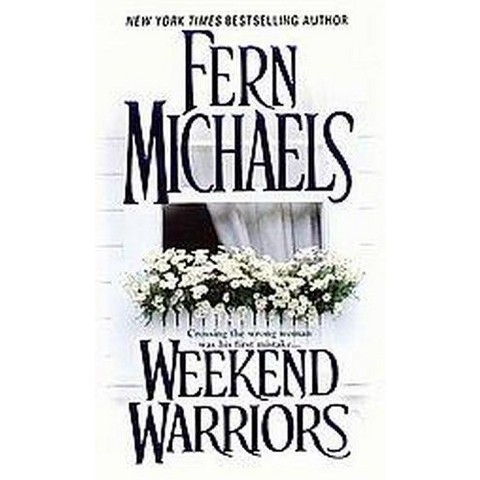 Weekend Warriors (Reprint) (Paperback)