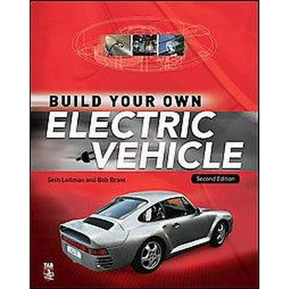 Build Your Own Electric Vehicle (Paperback)