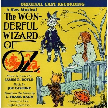 Wonderful Wizard of Oz (2008 Cast Recording)