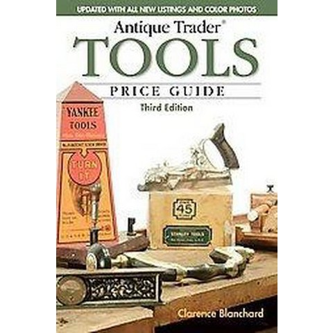 Antique Trader Tools Price Guide (Paperback)