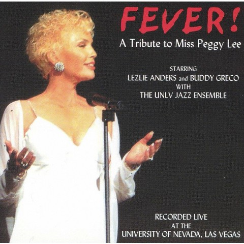 Fever! A Tribute To Miss Peggy Lee