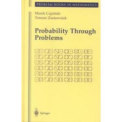 Probability Through Problems (Hardcover)