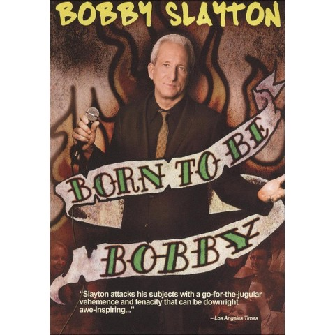 Bobby Slayton: Born to Be Bobby (Widescreen)