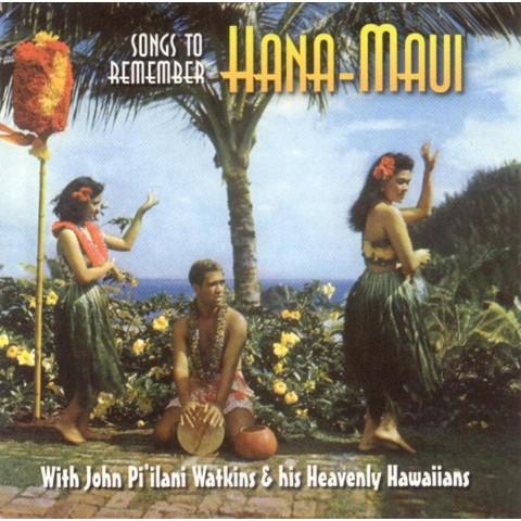 Songs to Remember Hana-Maui