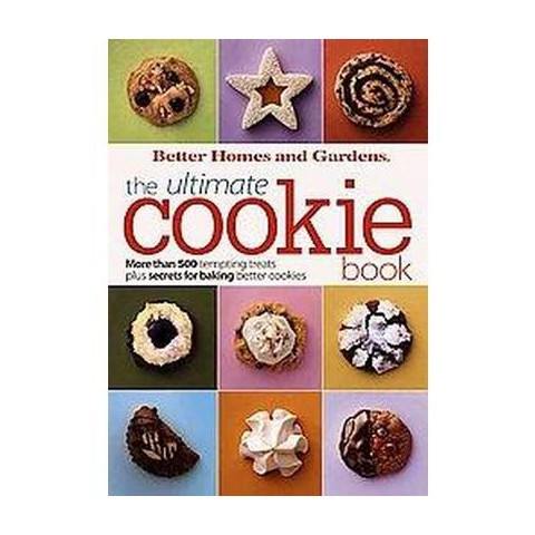 Better Homes and Gardens, the Ultimate Cookie Book (Paperback)