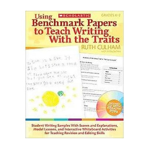 Using Benchmark Papers to Teach Writing With the Traits (Mixed media product)
