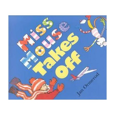 Miss Mouse Takes Off (Hardcover)