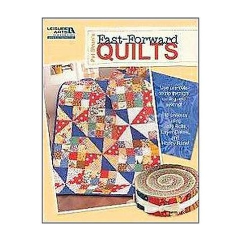 Pat Sloan's Fast-forward Quilts (Paperback)
