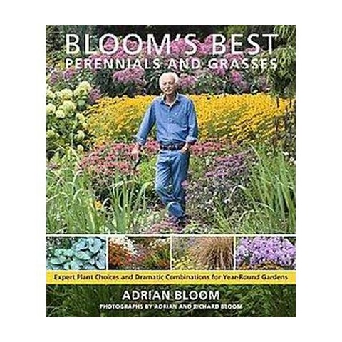 Bloom's Best Perennials and Grasses (Hardcover)