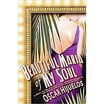 Beautiful Maria of My Soul (Hardcover)