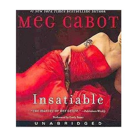 Insatiable (Unabridged) (Compact Disc)
