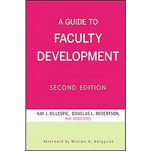 A Guide to Faculty Development (Hardcover)