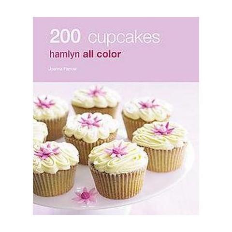 200 Cupcakes ( Hamlyn All Color) (Paperback)