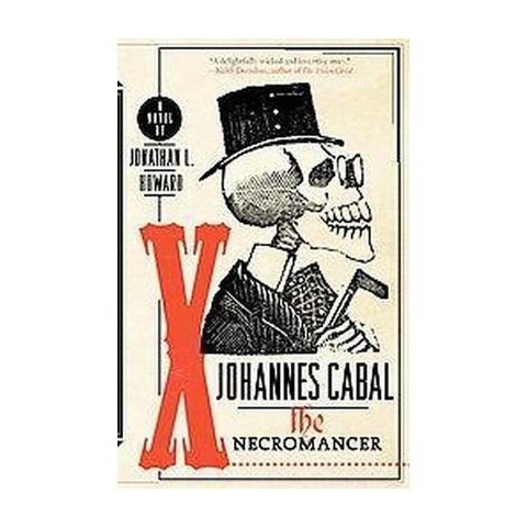 Johannes Cabal the Necromancer (Paperback)