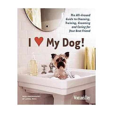 I Love My Dog! (Paperback)