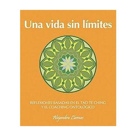 Una vida sin limites / A Life Without Limits (Paperback)