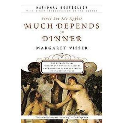 Much Depends on Dinner (Reprint) (Paperback)
