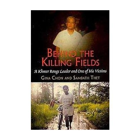 Behind the Killing Fields (Hardcover)