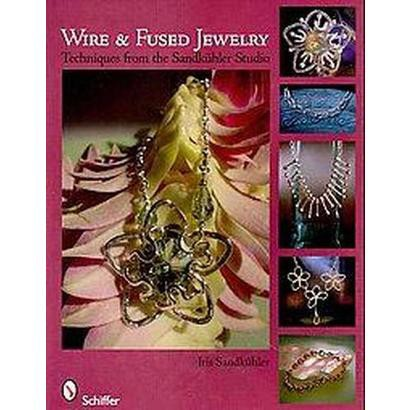 Wire & Fused Jewelry (Paperback)