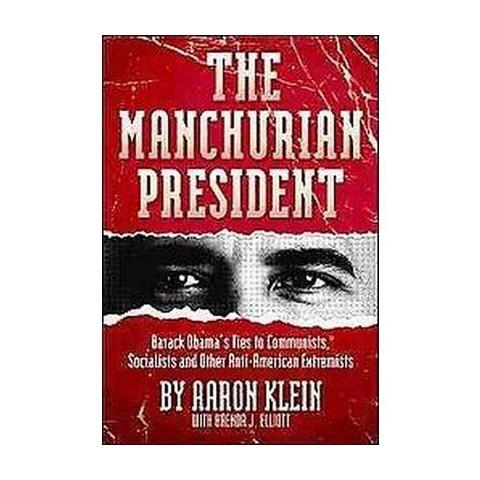 The Manchurian President (Hardcover)