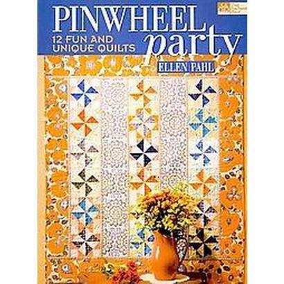 Pinwheel Party (Paperback)
