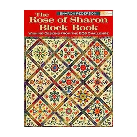 The Rose of Sharon Block Book (Paperback)