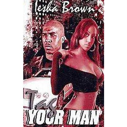 Tag Your Man (Paperback)