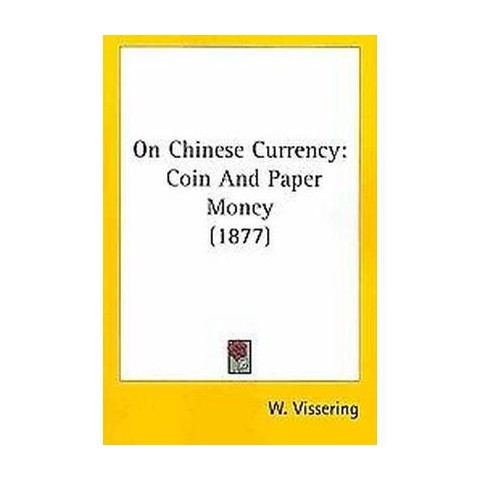 On Chinese Currency (Paperback)