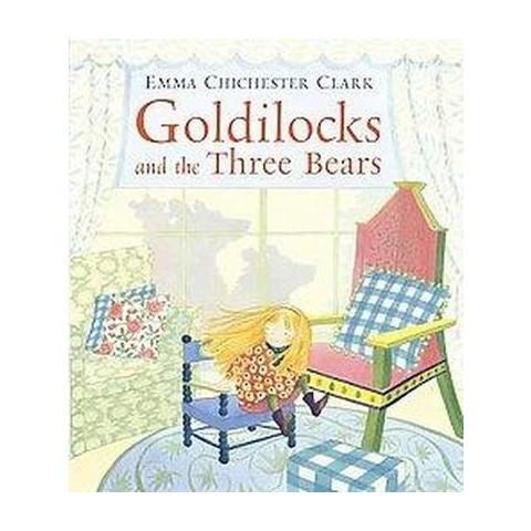 Goldilocks and the Three Bears (Hardcover)