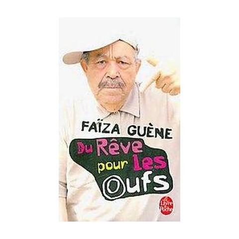 Du Reve Pour Les Oufs (Paperback)
