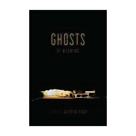 Ghosts of Wyoming (Paperback)