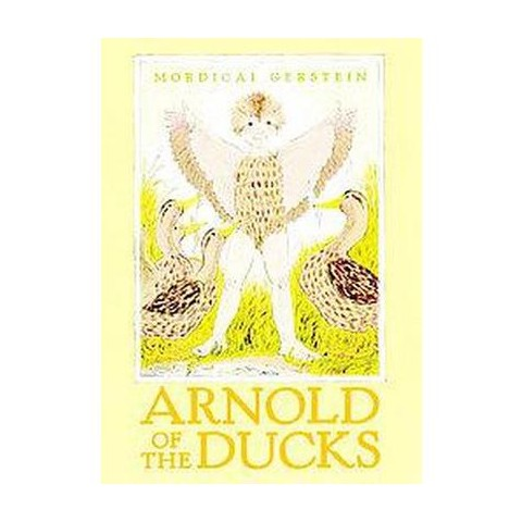 Arnold of the Ducks (Reprint) (Hardcover)