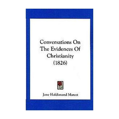 Conversations on the Evidences of Christianity (Paperback)