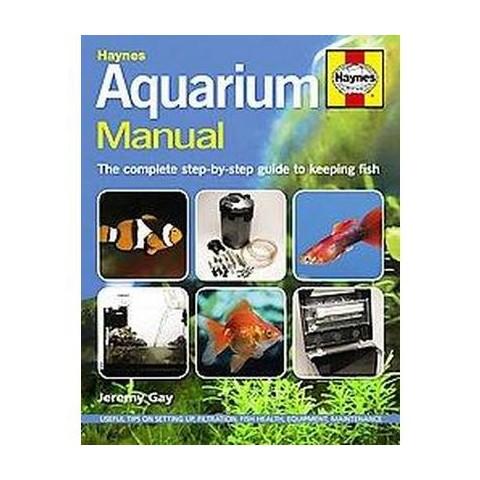 Haynes Aquarium Manual (Hardcover)