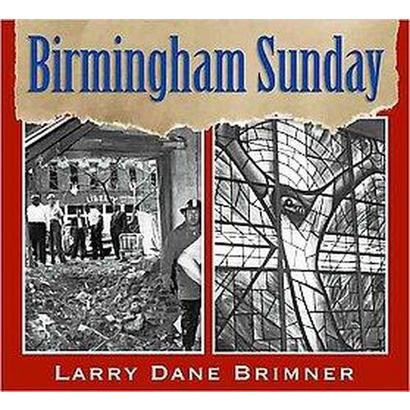 Birmingham Sunday (Hardcover)