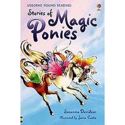 Stories of Magic Ponies (Hardcover)