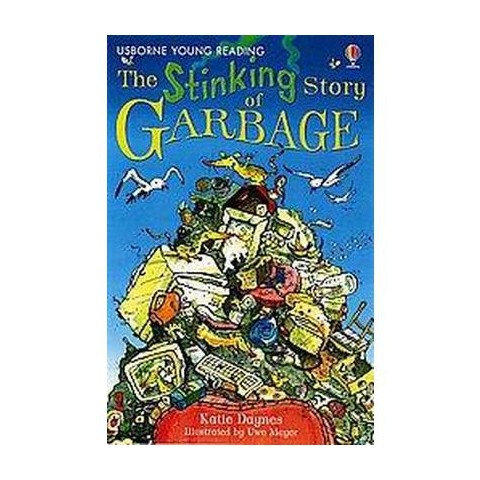 The Stinking Story of Garbage (Hardcover)