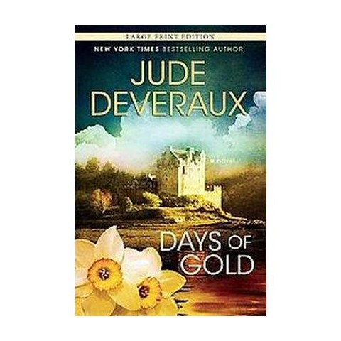 Days of Gold (Large Print) (Hardcover)