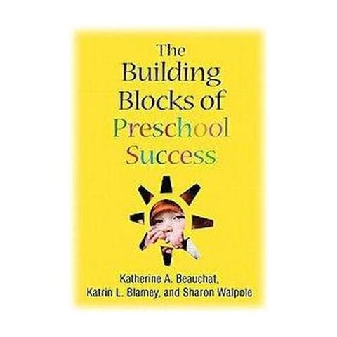 The Building Blocks of Preschool Success (Hardcover)