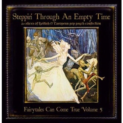 Steppin' Through an Empty Time: Fairytales Can Come True Volume 5