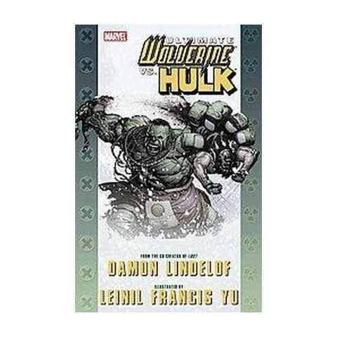 Ultimate Comics Wolverine Vs. Hulk (Paperback)