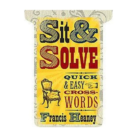 Sit & Solve Quick and Easy Crosswords (Paperback)