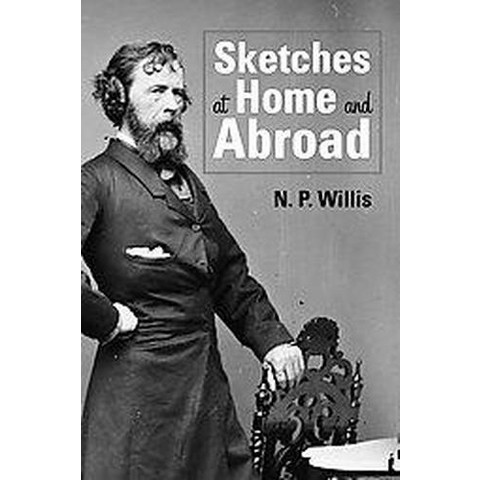 Sketches at Home and Abroad (Paperback)