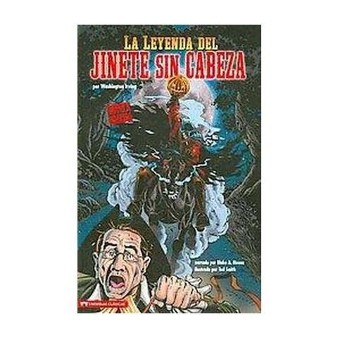La Leyenda del Jinete sin Cabeza / The Legend of Sleepy Hollow (Paperback)