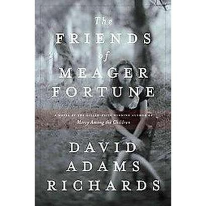 The Friends of Meager Fortune (Hardcover)