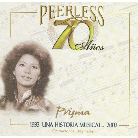Prisma - 70 Años Peerless Una Historia Musical (CD)