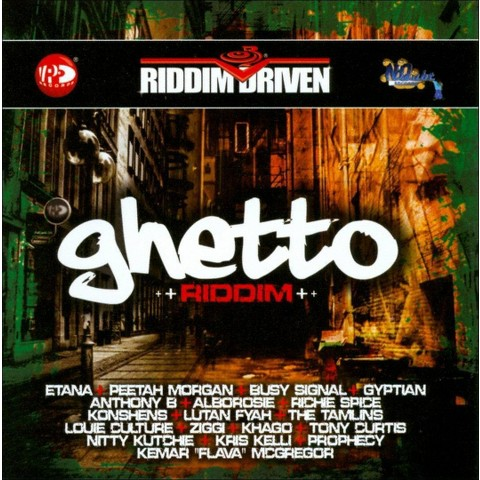 Riddim Driven: Ghetto Riddim