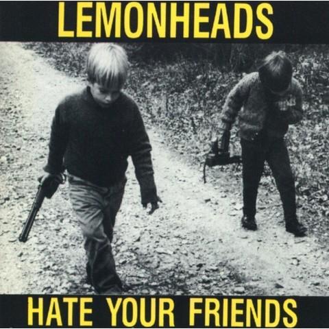 Hate Your Friends [Explicit Lyrics]